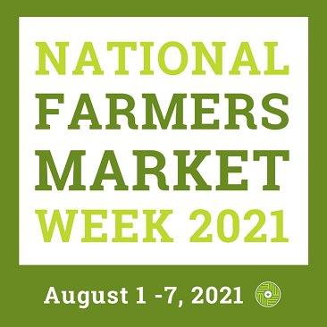 National Farmers Market Week 2021