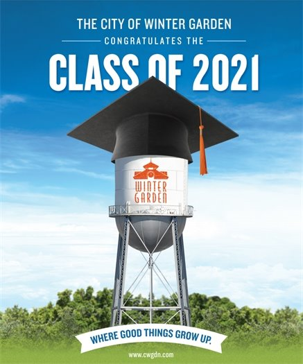 The City of Winter Garden Congratulates the Class of 2021